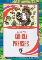 Kibirli Prenses - Dünya Çocuk Klasikleri