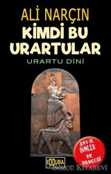 Kimdi Bu Urartular - Urartu Dini