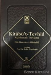 Kitabü't-Tevhid - Açıklamalı Tercüme