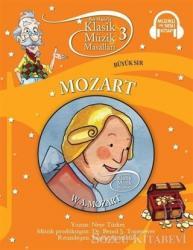Klasik Müzik Masalları - Mozart