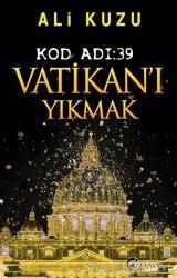 Kod Adı: 39 Vatikan'ı Yıkmak