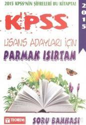 KPSS 2015 Lisans Adayları için Parmak Isırtan Soru Bankası