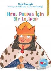 Kral Patpat İçin Bir Lolipop