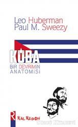 Küba Bir Devrimin Anatomisi