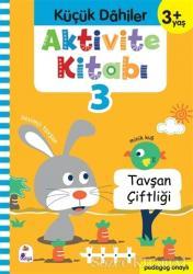 Küçük Dahiler Aktivite Kitabı 3 (3+ Yaş)