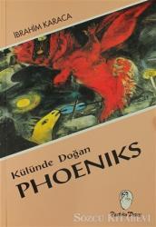 Külünde Doğan Phoeniks