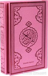 Kur'an-ı Kerim Bilgisayar Hattı (Orta Boy Pembe Baskı)