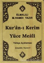 Kur'an-ı Kerim ve Yüce Meali Türkçe Açıklaması (Çanta Boy)