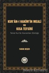 Kur'an-ı Hakim'in Meali ve Kısa Tefsiri