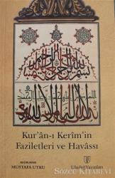 Kur'an-ı Kerim'in Faziletleri ve Havassı