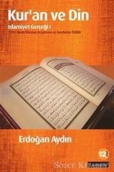 Kur'an ve Din: İslamiyet Gerçeği 1