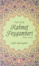 Kur'an'da Rahmet Peygamberi 2.Cilt