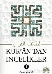 Kur'an'dan İncelikler 1