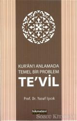 Kur'an'ı Anlamada Temel Bir Problem Te'vil