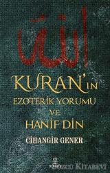 Kuran'ın Ezoterik Yorumu ve Hanif Din