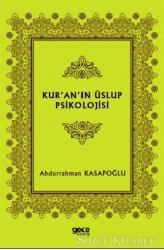 Kur'an'ın Üslup Psikolojisi