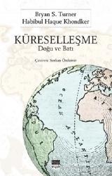 Küreselleşme: Doğu ve Batı