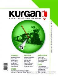 Kurgan Edebiyat ve Kültür Dergisi Sayı:19 Mayıs/Haziran 2014