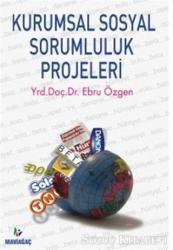 Kurumsal Sosyal Sorumluluk Projeleri