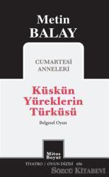 Küskün Yüreklerin Türküsü