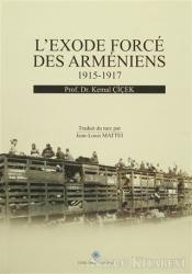 L'exode Force Des Armeniens 1915-1917