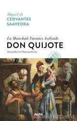 La Manchalı Yaratıcı Asilzade - Don Quijote (Ciltli)
