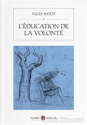 L'education De La Volonte