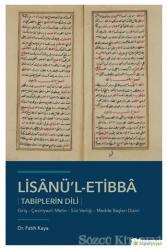 Lisanü'l-Etibba - Tabiplerin Dili