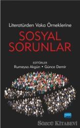 Literatürden Vaka Örneklerine Sosyal Sorunlar
