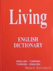 Living English Dictionary English - Turkish / Turkish - English for School