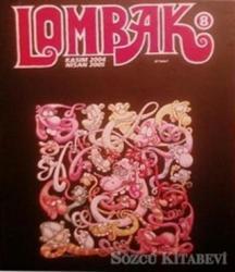 Lombak Cilt: 8 Sayı: 43-48  Kasım 2004 - Nisan 2005