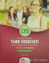 LYS Türk Edebiyatı Çıkmış ve Çıkması Olası Sorulara Odaklı Konu Özetli Soru Bankası