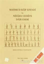 Mahmud Raif Efendi ve Nizam-ı Cedid'e Dair Eseri