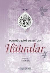 Mahmud Sami Efendi'den Hatıralar 4