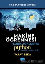 Makine Öğrenmesi Teorik Yönleri ve Python Uygulamaları