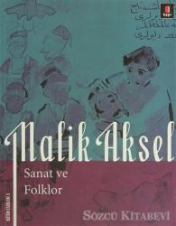 Malik Aksel - Sanat ve Folklor
