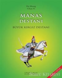 Manas Destanı (Resimli Kitap)