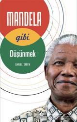 Mandela Gibi Düşünmek