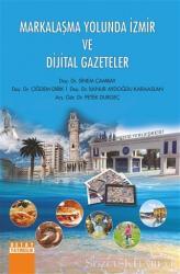 Markalaşma Yolunda İzmir ve Dijital Gazeteler