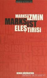 Marksizmin Marksist Eleştirisi