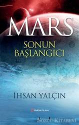 Mars Sonun Başlangıcı