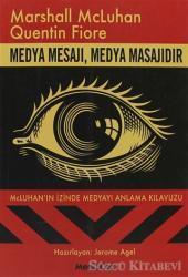 Medya Mesajı, Medya Masajıdır