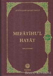 Mefatihu'l Hayat (Arapça Kaynaklı)