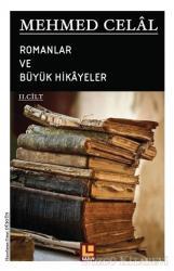 Mehmed Celal - Romanlar ve Büyük Hikayeler (2. Cilt)