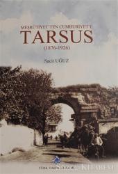 Meşrutiyet'ten Cumhuriyet'e Tarsus