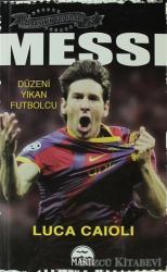 Messi - Düzeni Yıkan Futbolcu