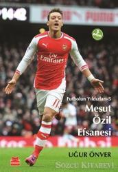Mesut Özil Efsanesi
