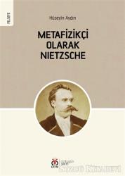 Metafizikçi Olarak Nietzsche