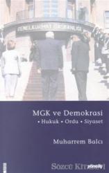 MGK ve Demokrasi Hukuk - Ordu - Siyaset