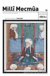 Milli Mecmua Dergisi Sayı: 10 Eylül - Ekim 2019